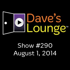 Dave's Lounge Music Podcast #290