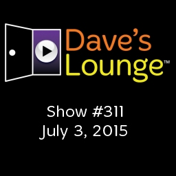 Dave's Lounge Music Podcast #311